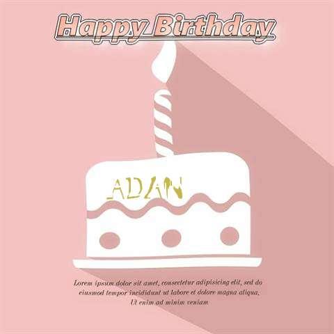 Happy Birthday Adan