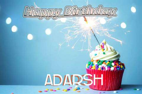 Happy Birthday Wishes for Adarsh