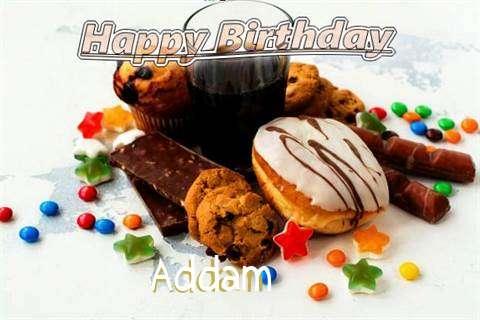 Happy Birthday Wishes for Addam