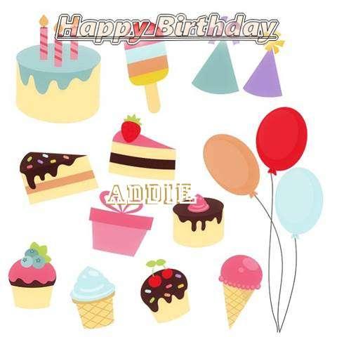 Happy Birthday Wishes for Addie
