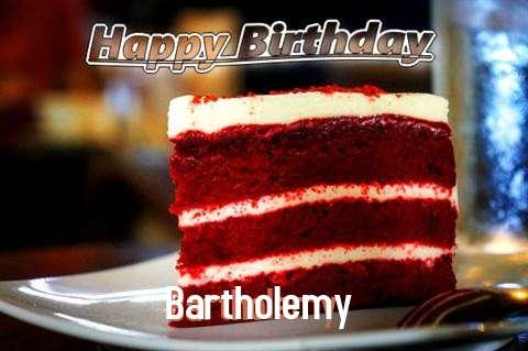 Happy Birthday Bartholemy