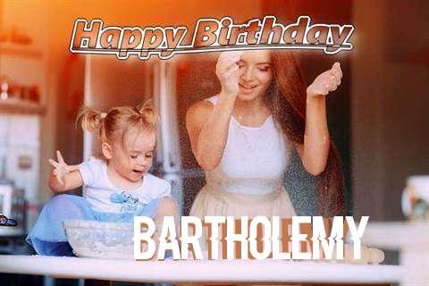 Happy Birthday to You Bartholemy