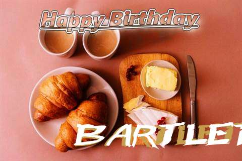 Happy Birthday Wishes for Bartlett