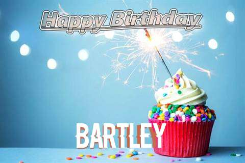 Happy Birthday Wishes for Bartley