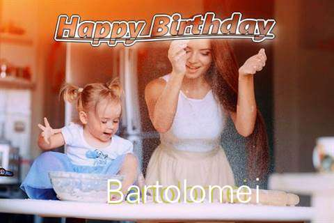 Happy Birthday to You Bartolomei