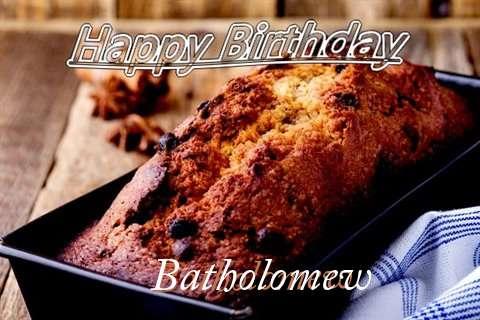 Happy Birthday Wishes for Batholomew