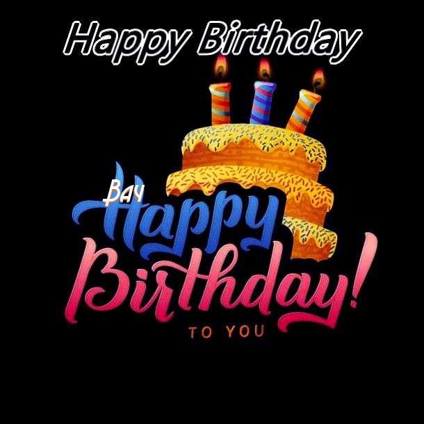 Happy Birthday Wishes for Bay