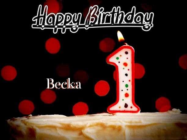 Happy Birthday to You Becka