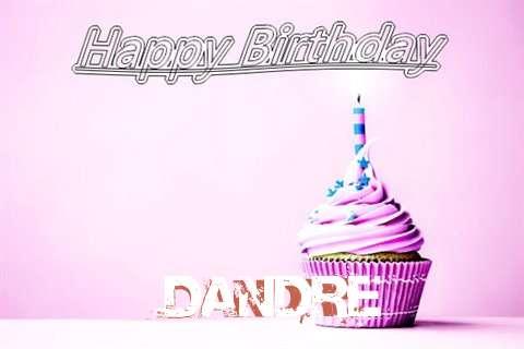 Happy Birthday to You Dandre