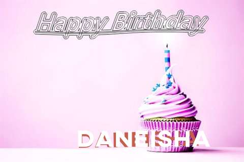 Happy Birthday to You Daneisha