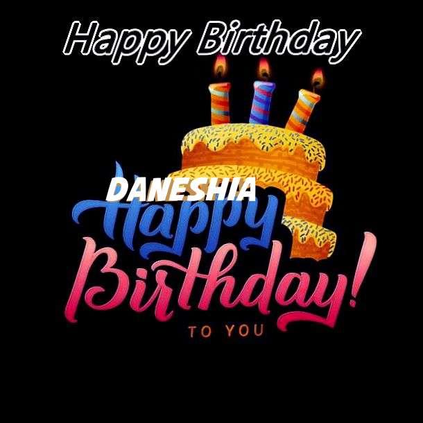 Happy Birthday Wishes for Daneshia