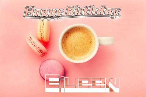 Happy Birthday to You Eileen