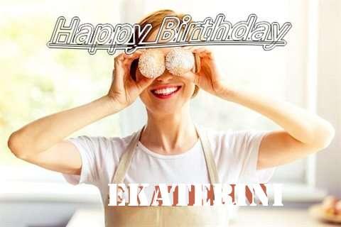 Happy Birthday Wishes for Ekaterini