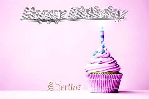 Happy Birthday to You Elbertine