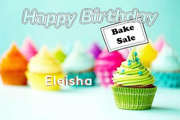 Happy Birthday to You Eleisha