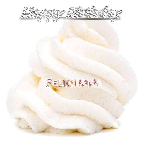 Happy Birthday Wishes for Feliciana