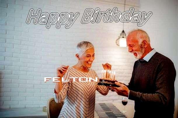Happy Birthday Wishes for Felton