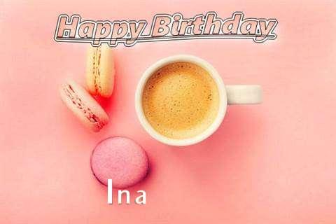Happy Birthday to You Ina