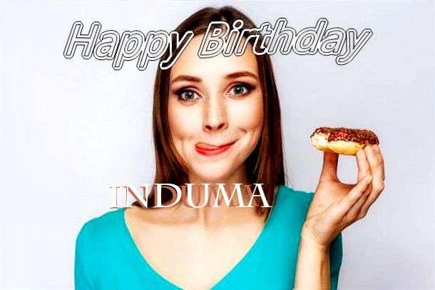 Happy Birthday Wishes for Induma