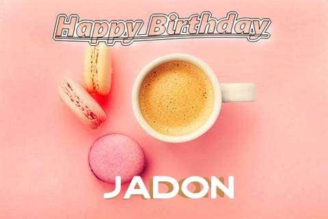 Happy Birthday to You Jadon
