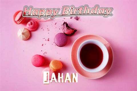 Happy Birthday to You Jahan