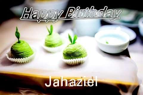 Happy Birthday Wishes for Jahaziel