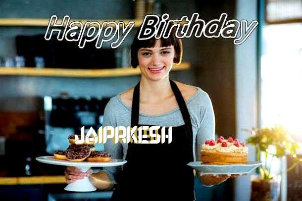Happy Birthday Wishes for Jaiprkesh
