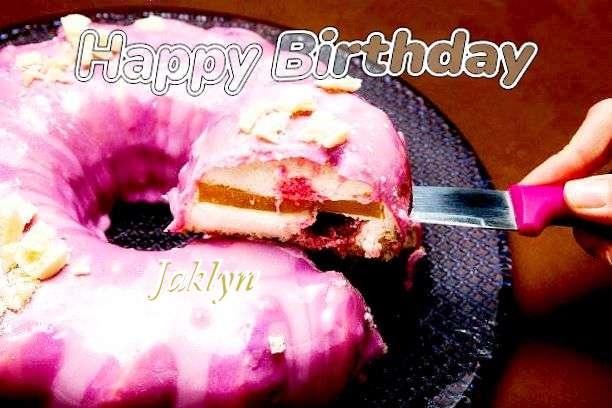 Happy Birthday to You Jaklyn