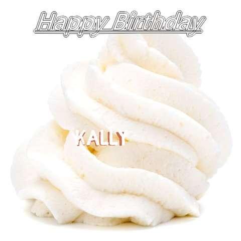 Happy Birthday Wishes for Kally