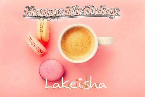 Happy Birthday to You Lakeisha
