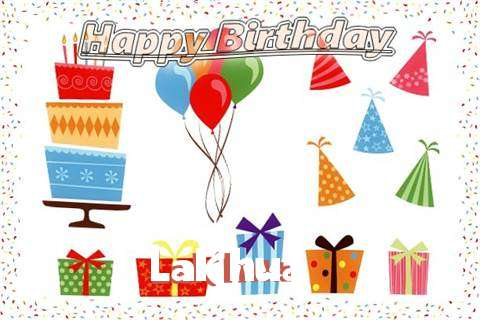 Happy Birthday Wishes for Lakhua