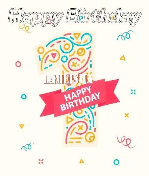Happy Birthday Lameisha