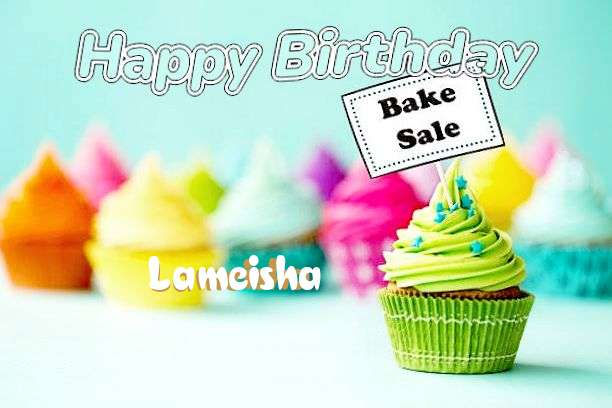 Happy Birthday to You Lameisha