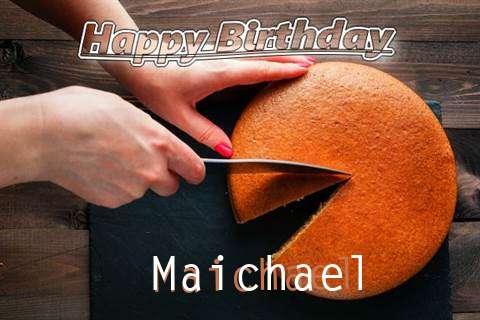 Happy Birthday to You Maichael