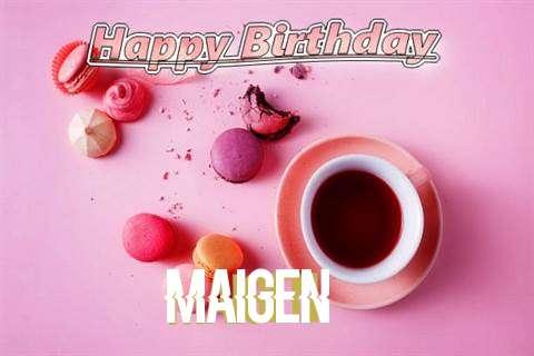 Happy Birthday to You Maigen