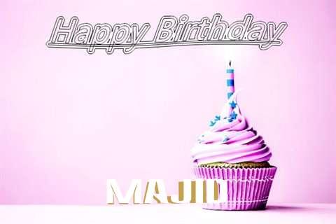 Happy Birthday to You Majid