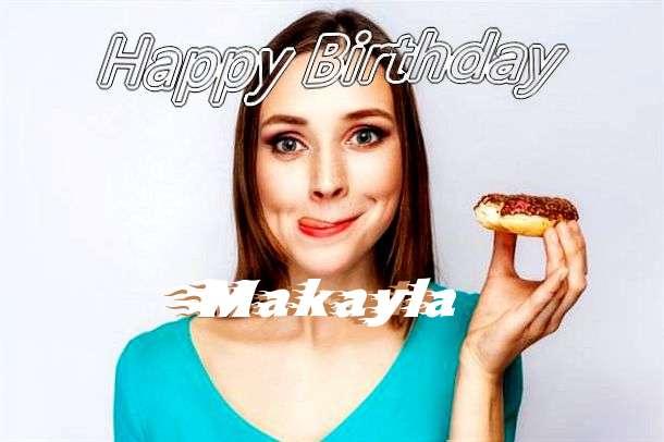 Happy Birthday Wishes for Makayla