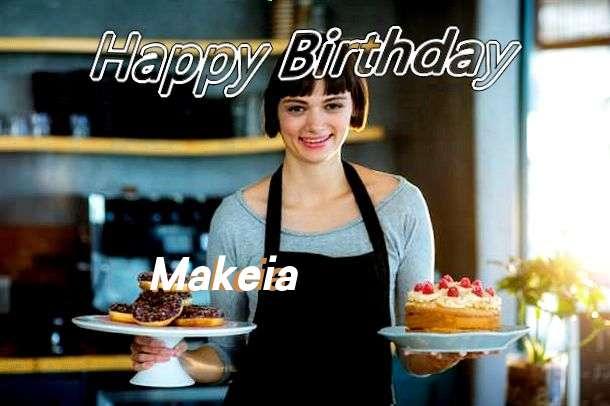 Happy Birthday Wishes for Makeia