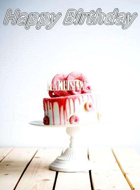 Happy Birthday Makeisha