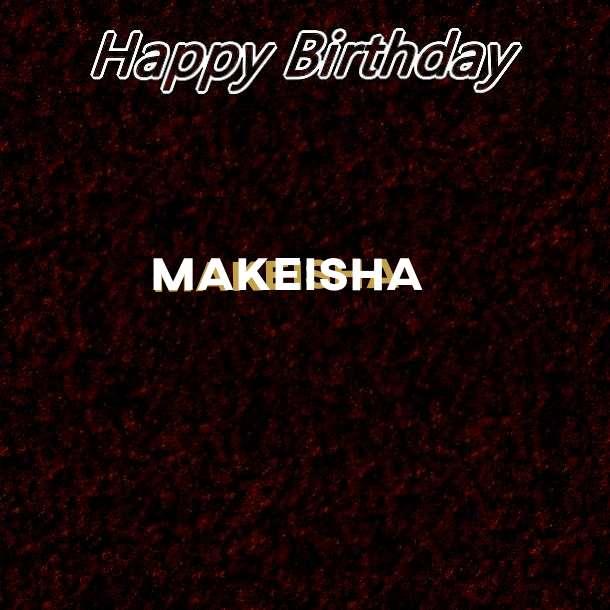 Happy Birthday Makeisha Cake Image