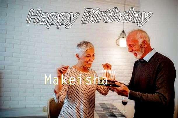 Happy Birthday Wishes for Makeisha