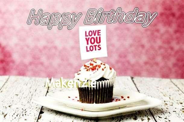 Happy Birthday Wishes for Makenzie