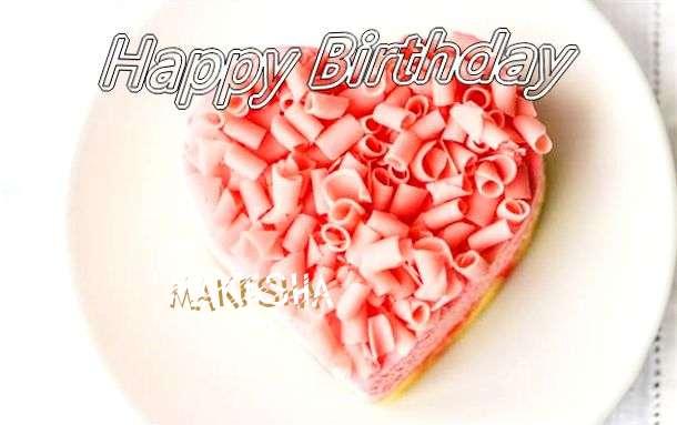 Happy Birthday Wishes for Makesha