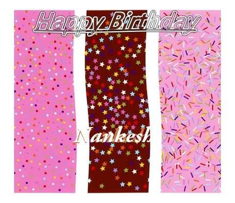 Happy Birthday Wishes for Nankesh