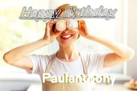 Happy Birthday Wishes for Paulanthony