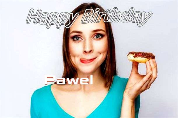 Happy Birthday Wishes for Pawel