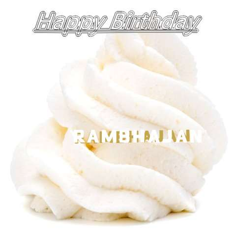 Happy Birthday Wishes for Rambhajan