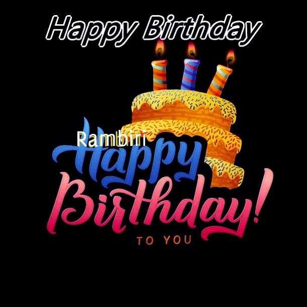 Happy Birthday Wishes for Rambiri