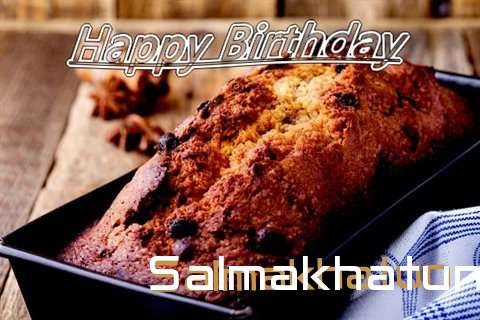 Happy Birthday Wishes for Salmakhatun
