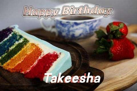Happy Birthday Takeesha